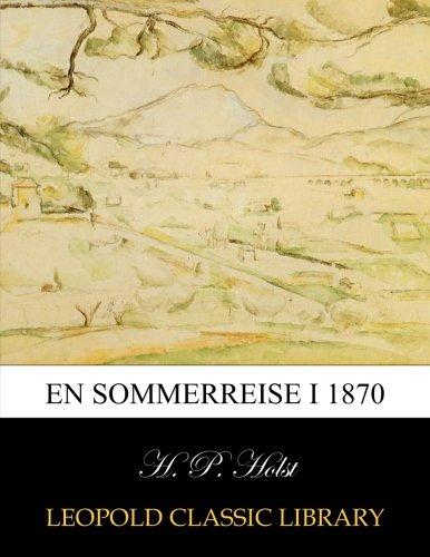 En sommerreise i 1870