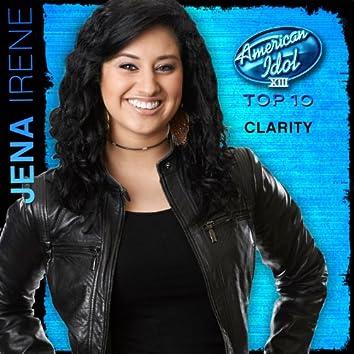 Clarity (American Idol Performance)