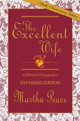 Excellent Wife, The: A Biblical Perspective - Teacher Guide