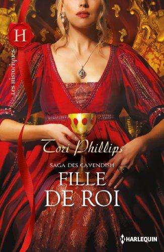 Fille de roi : Saga des Cavendish, vol. 3