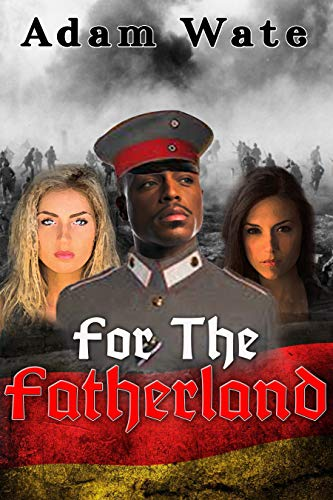 For The Fatherland (English Edition)