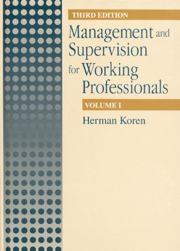 Image OfManagement And Supervision For Working Professionals, Third Edition, Volume I (Management & Supervision For Working Profes...