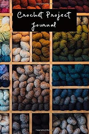 Crochet Project Journal: Work in Progress Tracker
