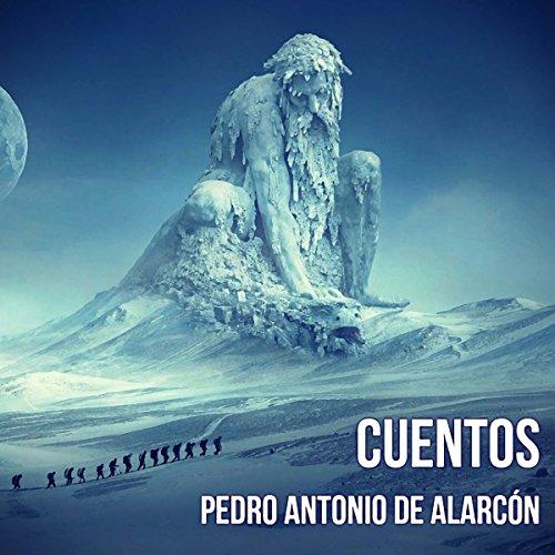 Cuentos de Pedro Antonio de Alarcón audiobook cover art