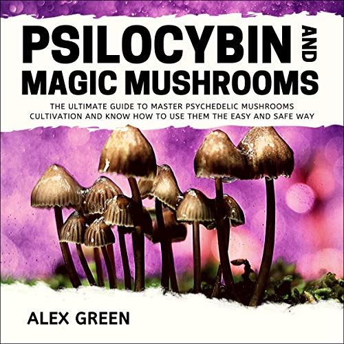 Psilocybin and Magic Mushrooms cover art