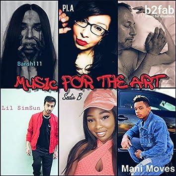 Music for the Art (feat. Bansh111, B2fab, Sedia B, Lilsimsun, Mani Moves & The Pineears)