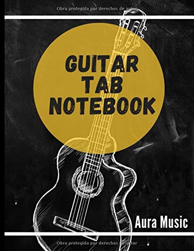 Guitar Tablature Notebook: Blank Music Journal for Guitar Music Notes - 150 pages 8.5'x11' (My Guitar Tab Aura Music)