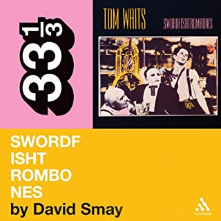 Tom Waits' 'Swordfishtrombones' (33 1/3 Series) audiobook cover art