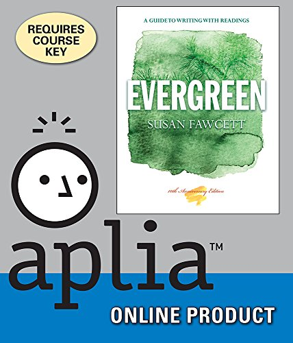 Aplia for Fawcett's Evergreen: A Guide to Writing with Readings, 10th Edition