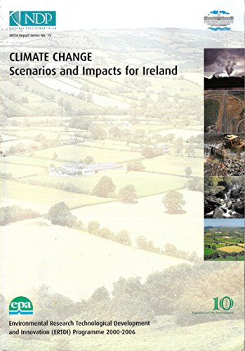 Climate Change: Scenarios and Impacts for Ireland