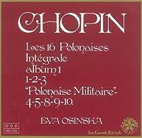 Chopin: Les 16 Polonaises Vol. 1 - Eva Osinska