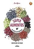 Súper alimentos: 64 Recetas nutritivas (Come Verde)