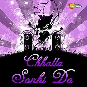 Chhalla Sonhi Da