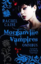 The Morganville Vampires Omnibus, Vol. 2 (Feast of Fools / Lord of Misrule / Carpe Corpus)