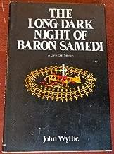 The long, dark night of Baron Samedi