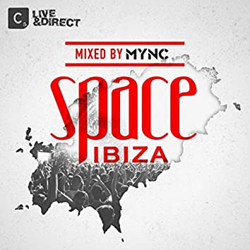 Space Ibiza 2013 (Mixed by MYNC)