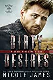 DIRTY DESIRES: A Devil Kings MC Story