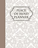 Peace of Mind Planner: Everything You Need to Know When I'm Gone End of Life Planner for Affairs and Last Wishes