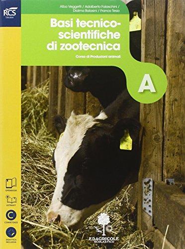 Produzioni animali. Basi tecnico-scientifiche di zootecnica. Con Extrakit-Openbook. Con e-book. Con espansione online. Per le Scuole superiori