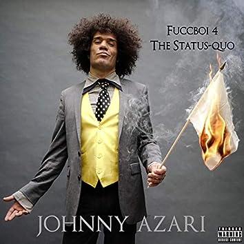 Fuccboi 4 The Status-Quo