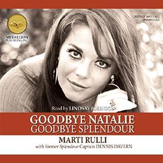Goodbye Natalie, Goodbye Splendour audiobook cover art