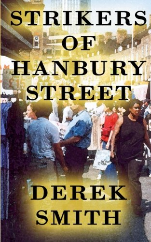 Strikers of Hanbury Street