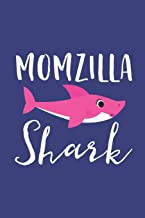 Momzilla Shark: A Blank Lined Journal for Moms and Mothers Who Love to Write. Makes a Perfect Mother's Day Gift If They Go...