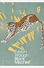 Black Mischief (Penguin Modern Classics) by Evelyn Waugh (2000-06-29)
