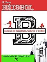 El último diario de entrenamiento y juegos de béisbol: Graba y rastrea tu rendimiento en el juego de entrenamiento y la temporada: perfecto para niños ... x 11 pulgadas x 80 páginas (Spanish Edition)