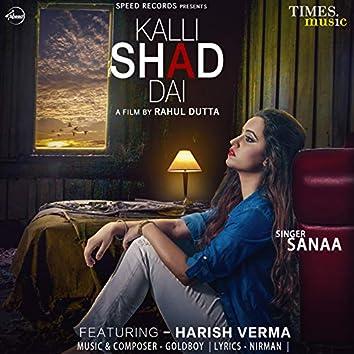 Kalli Shad Dai - Single