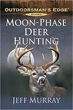 Moon-Phase Deer Hunting (Outdoorsman's Edge)