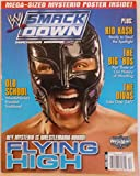 WWE SMACKDOWN Magazine -- April 2006 Issue -- Rey Mysterio is Wrestlmania Bound Flying High - Kid Kash - The Divas Take Over 24/7
