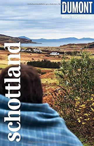 DuMont Reise-Taschenbuch Schottland: Reiseführer plus Reisekarte. Mit besonderen Autorentipps und vielen Touren.