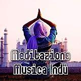 Meditazione Musica Indù: Chakra di Guarigione e Bilanciamento, Prana Awakening, Attivazione di Kundalini, Pranayama Respirazione, Musica per Meditazione, Pratica Yoga