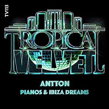 Pianos & Ibiza Dreams