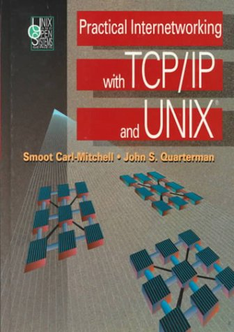 Practical Internetworking With Tcp/Ip and Unix (Addison-Wesley Unix and Open Systems)