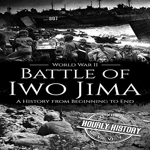 Battle of Iwo Jima - World War II: A History from Beginning to End cover art