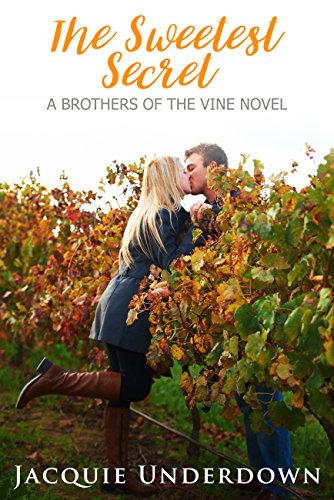 The Sweetest Secret (Brothers of the Vine Book 2) (English Edition)