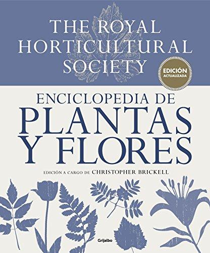 Enciclopedia de plantas y flores. The Royal Horticultural Society: Edición actualizada (Jardinería)