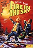 Mystery of the Fire in the Sky 0816743134 Book Cover