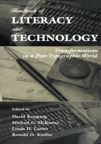 Handbook of Literacy and Technology: Transformations in A Post-typographic World (English Edition)