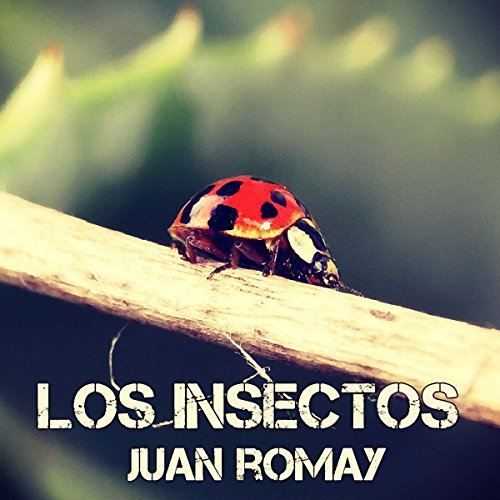 Los insectos audiobook cover art