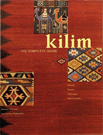 Kilim: The Complete Guide, History, Pattern, Technique, Identification
