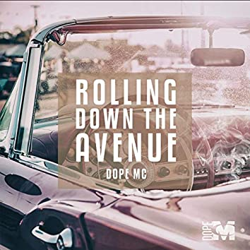 Rolling Down the Ave.