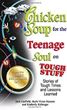 Download Book Chicken Soup for the Teenage Soul on Tough Stuff: Stories of Tough Times and Lessons Learned PDF