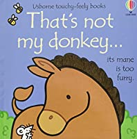 That's not my donkey... (THAT'S NOT MY®)