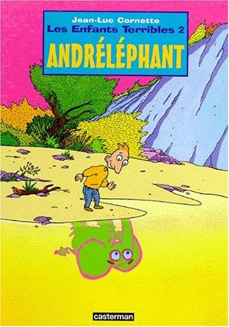 Les enfants terribles : André l'éléphant