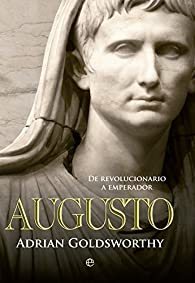 Augusto par Adrian Goldsworthy