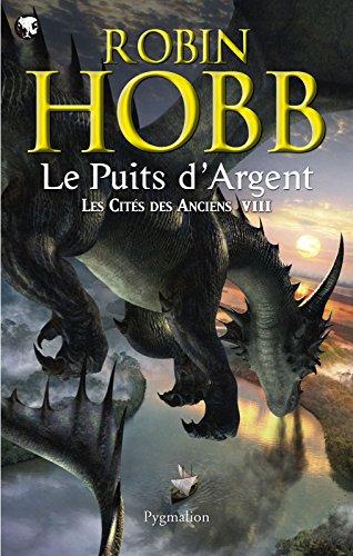 Les Cités des Anciens (Tome 8) - Le puits d'Argent