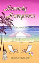 Heavenly Honeymoon (Zoe Donovan Mystery Book 15)